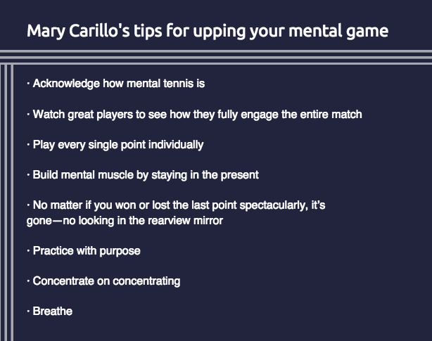 Mary Carillo's tips